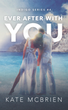 Ever After With You (Indigo, #4) by Kate McBrien