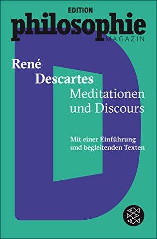 Meditationen und Discours: