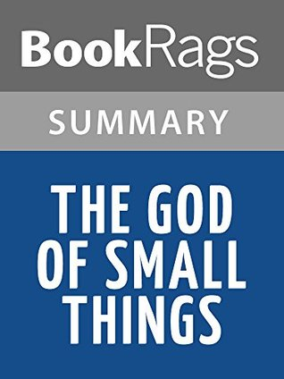 Summary & Study Guide The God of Small Things by Arundhati Roy