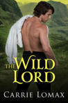 The Wild Lord (Lords of London, #1)