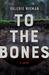 To the Bones by Valerie Nieman