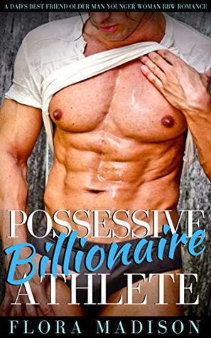Possessive Billionaire Athlete (My Instalove Alpha #2)