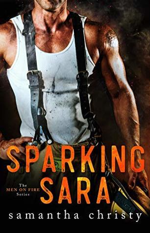 Sparking Sara (Men on Fire #2)
