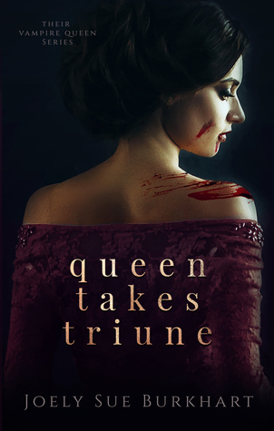 Queen Takes Triune (Their Vampire Queen, #6)