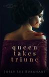 Queen Takes Triune (Their Vampire Queen, #6)