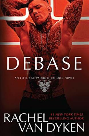Debase (Elite Bratva Brotherhood #1)