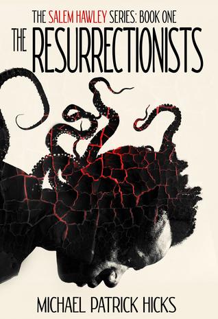 The Resurrectionists (Salem Hawley, #1)