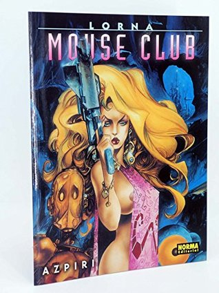 Lorna: Mouse Club
