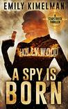 A Spy Is Born