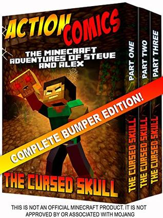 Action Comics Boxset: The Minecraft Adventures of Steve and Alex: The Cursed Skull - Complete Edition