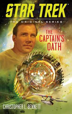 The Captain's Oath -  Christopher L. Bennett