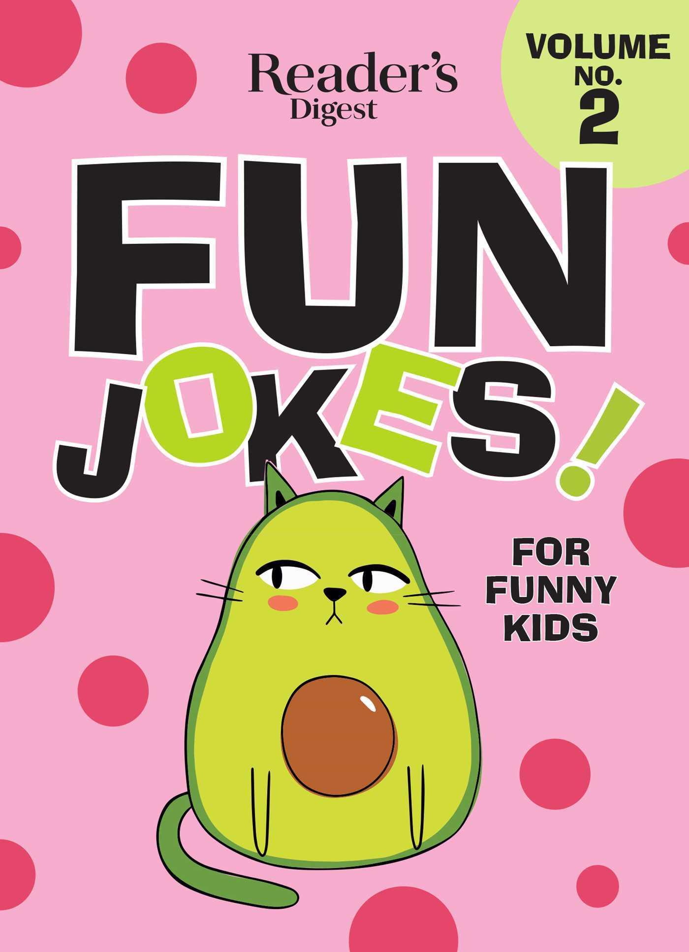 Reader's Digest Fun Jokes for Funny Kids Vol. 2
