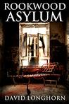 Rookwood Asylum: Supernatural Suspense with Scary & Horrifying Monsters