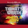 Tiamat's Wrath (The Expanse, #8)