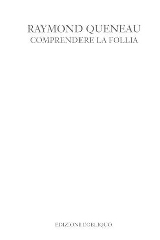 Comprendere la follia
