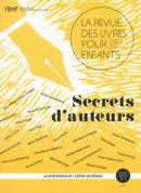 Secrets d'auteurs : la revue des livres pour enfants