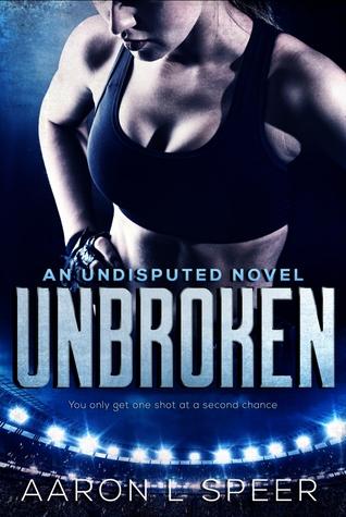Unbroken (Undisputed, #2)