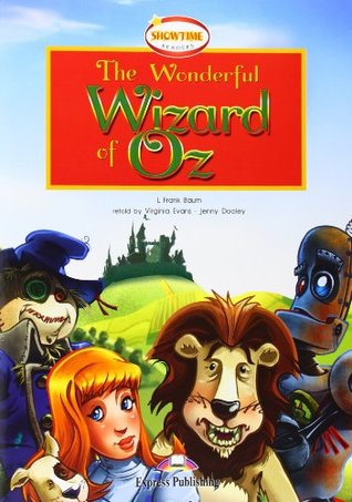 The Wonderful Wizard of Oz: Student's Pack