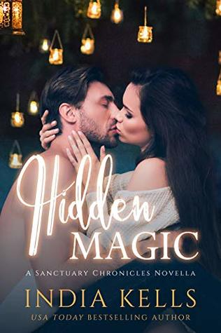 Hidden Magic: A Sanctuary Chronicles Novella