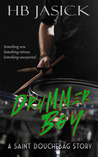 Drummer Boy (Saint Douchebag, #2)