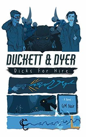 Duckett & Dyer: Dicks For Hire