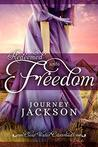 Redeemed unto Freedom: A Historical Western Romance
