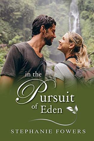 In the Pursuit of Eden