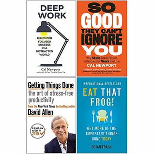 Deep Work, So Good They Cant Ignore You, Getting Things Done, Eat That Frog 4 Books Collection Set