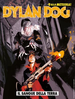 Dylan Dog n. 391: Il sangue della terra