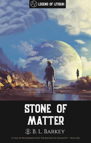 Stone of Matter (Litiguh, #1)