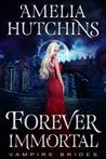 Forever Immortal (Vampire Brides)