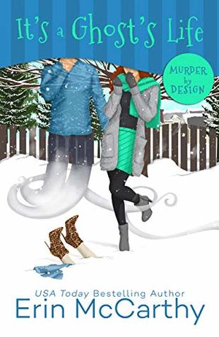 It's A Ghost's Life (Murder By Design #5)