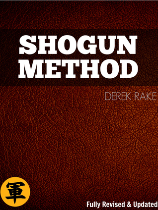 Shogun Method By Derek Rake