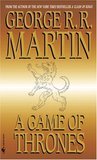 Download ebook A Game of Thrones (A Song of Ice and Fire, #1) by George R.R. Martin