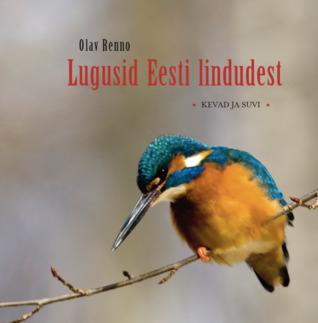 Lugusid Eesti lindudest. Kevad ja suvi