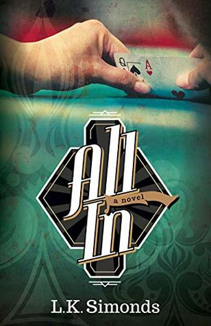All In: A Novel