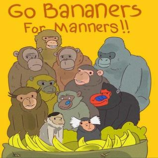 Go Bananers for Manners