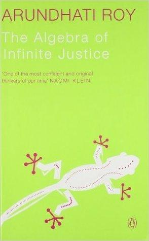 The Algebra of Infinite Justice Paperback – 12 Feb 2013 by Arundhati Roy