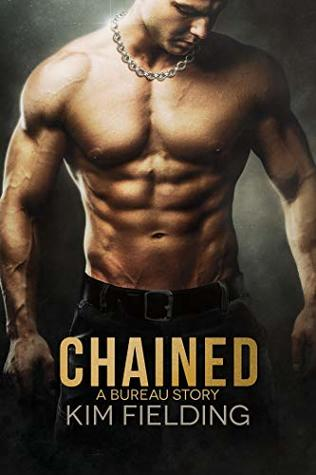 Chained by Kim Fielding