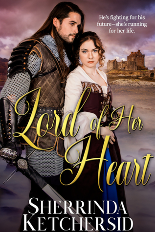 Lord of Her Heart by Sherrinda Ketchersid