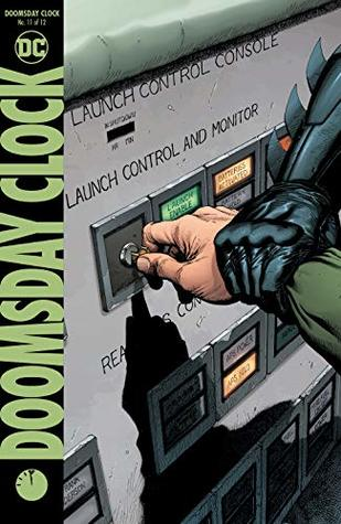 Doomsday Clock #11: A Lifelong Mistake
