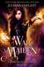 War Maiden (The Fire Heart Chronicles, #6)