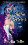 Make Believe (The Drummonds #1)