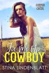 Fix Me Up, Cowboy (Copper Creek, #3)