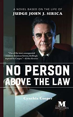 No Person Above the Law: Historical Italian Fiction Based on the Life of Judge John J. Sirica