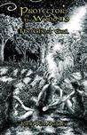 Protectors of the Wood #3 by John KixMiller