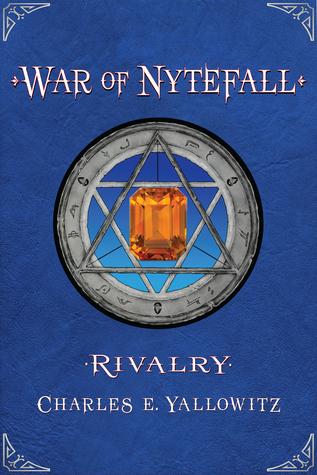Rivalry (War of Nytefall, #3)