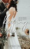 Keeping You (The Ink Well Chronicles Book Three)
