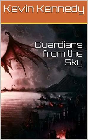 Guardians from the Sky (The Acropolis Book 1)