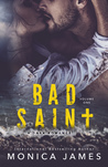 Bad Saint: Volume One (All The Pretty Things Trilogy, #1)